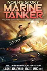 Noah's Story: Marine Tanker (The United Federation Marine Corps' Lysander Twins Book 3) Kindle Edition