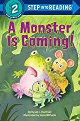 A Monster is Coming! (Step into Reading) Kindle Edition
