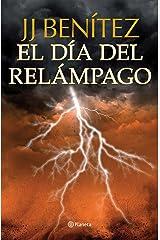 El día del relámpago (Biblioteca J. J. Benítez) Versión Kindle