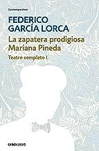 La zapatera prodigiosa | Mariana Pineda (Teatro completo 1) (Spanish Edition)