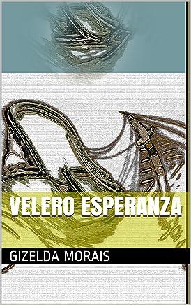 VELERO ESPERANZA (Spanish Edition)