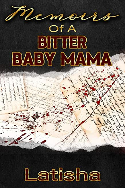 Memoirs of a Bitter Baby Mama (English Edition)