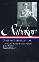 Vladimir Nabokov : Novels and Memoirs 1941-1951 : The Real Life of Sebastian Knight, Bend Sinister, Speak, Memory (Library of America)