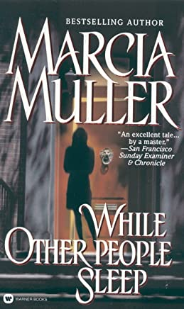 While Other People Sleep (A Sharon McCone Mystery Book 18)