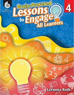 Brain-Powered Lessons to Engage All Learners Level 4 (Level 4)