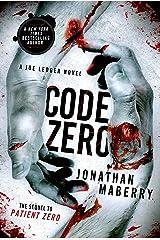 Code Zero: A Joe Ledger Novel Kindle Edition