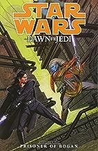Star Wars: Prisoner of Bogan v. 2: Dawn of the Jedi