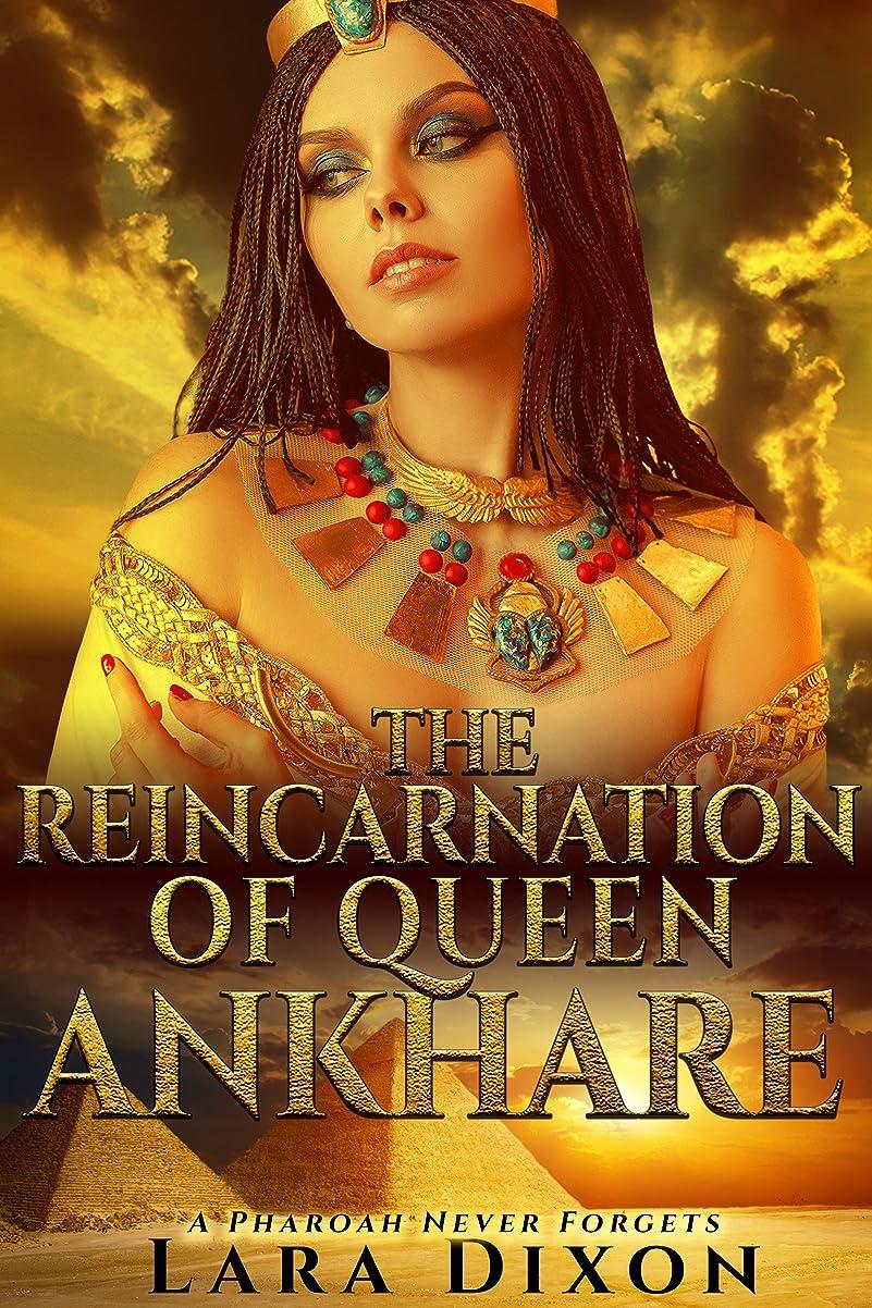 レベル悲しいことに強制The Reincarnation of Queen Ankhare: A Pharaoh Never Forgets (English Edition)