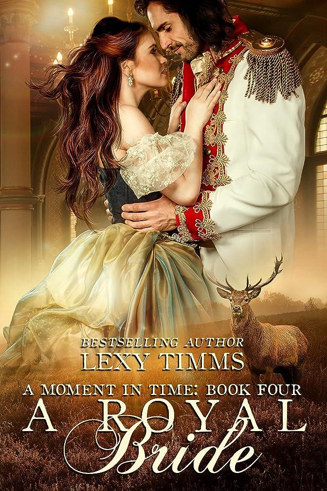 ある魔女哲学博士A Royal Bride: Time Travel Historical Highlander Romance (Moment in Time Series Book 4) (English Edition)