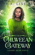 The Gilweean Gateway: A Fantasy Adventure (Kaira Renn Series Book 2)