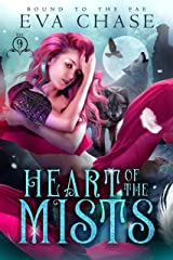 Heart of the Mists (Bound to the Fae Book 9) Kindle Edition