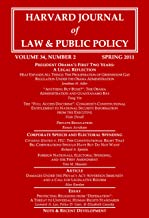 Harvard Journal of Law & Public Policy, Volume 34, Issue 2 (Pages 421 - 818)