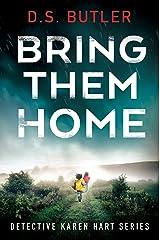 Bring Them Home (Detective Karen Hart Book 1) (English Edition) Formato Kindle
