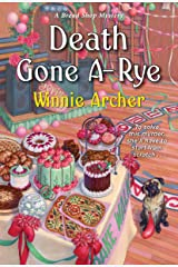 Death Gone A-Rye (A Bread Shop Mystery Book 6) Kindle Edition