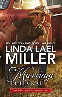 The Marriage Charm (The Brides of Bliss County Book 2)