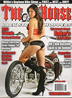 The Horse Back Street Choppers #109 June 2011 Magazine WILLIE'S DAYTONA BIKE SHOW: THE FIRST, THE BEST, THE ONLY! Cover: Baker's R&D Bike