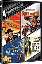 4 Film Favorites: Randolph Scott Westerns (Colt 45, Fort Worth, Tall Man Ridin, Ride The High Country)