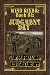 Judgement Day (Wind River Book 6) Kindle Edition