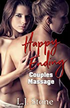 Happy Ending Couples Massage: A Lesbian Bisexual Erotic Massage Story (Confessions Of A Naughty Masseuse Book 3)