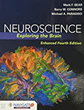 Neuroscience: Exploring the Brain, Enhanced Edition: Exploring the Brain, Enhanced Edition