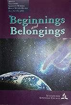 Beginnings and Belongings