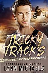 Tricky Tracks: A Holeshot Novel Kindle Edition