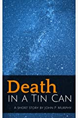 Death in a Tin Can Kindle Edition