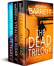 The Dead Trilogy: When fighting a killer becomes a battle for revenge (English Edition)