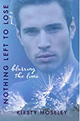 Blurring the Lines: (Nothing Left to Lose, Part 2) (Guarded Hearts) Kindle Edition