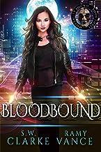 Bloodbound: An Urban Fantasy Epic Adventure (Mortality Bound Book 3)