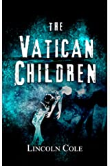 The Vatican Children (World of Shadows Book 2) Kindle Edition