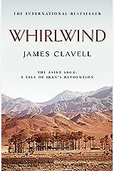 Whirlwind: The Sixth Novel of the Asian Saga (English Edition) Format Kindle