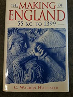 The Making of England, 55 B.C. to 1399