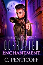 Corrupted Enchantment: When Fairy Tales Collide