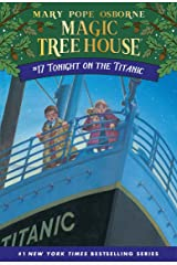 Tonight on the Titanic (Magic Tree House Book 17) Kindle Edition