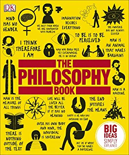 The Philosophy Book: Big Ideas Simply Explained (English Edition)