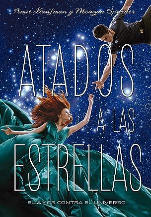 Atados a las estrellas (Libros digitales) (Spanish Edition)