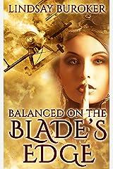 Balanced on the Blade's Edge (Dragon Blood Book 1) Kindle Edition