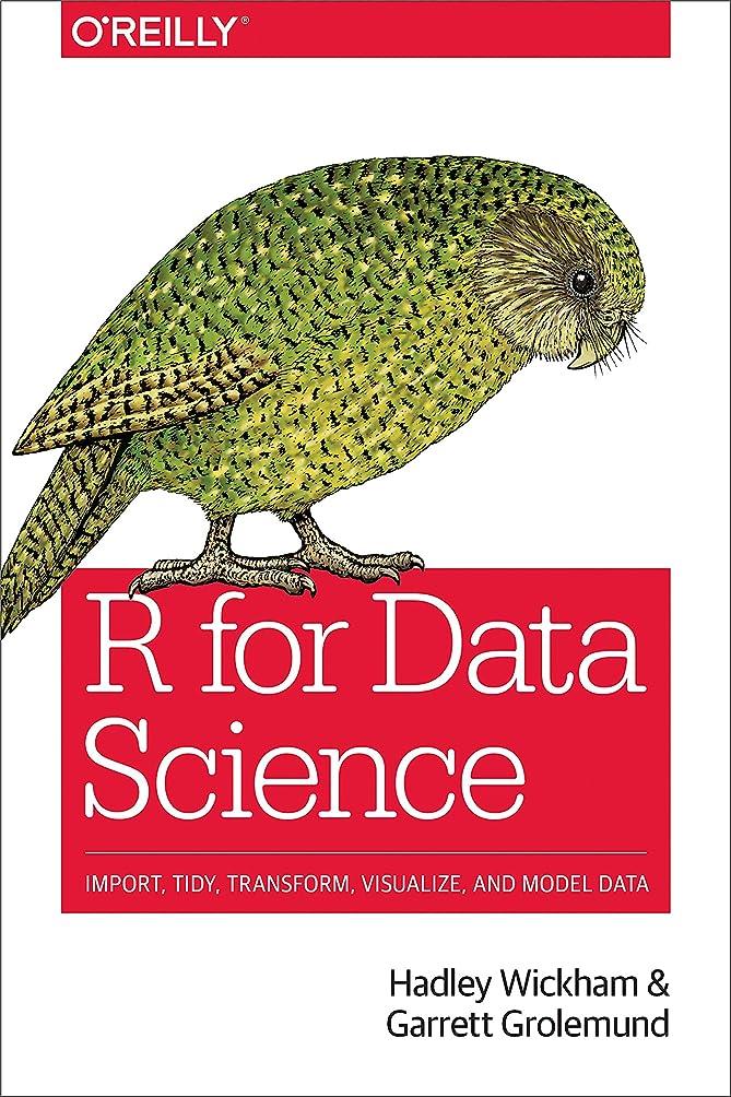 火炎付録着服R for Data Science: Import, Tidy, Transform, Visualize, and Model Data (English Edition)