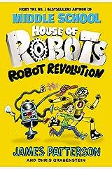 House of Robots: Robot Revolution Kindle Edition
