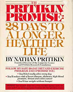 The Pritikin Promise: 28 Days to a Longer, Healthier Life