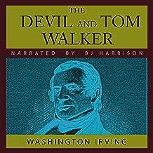 The Devil and Tom Walker: And Hurst of Hurstcote, by E. Nesbit