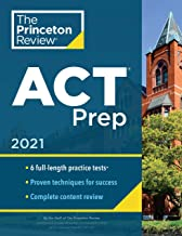 Princeton Review ACT Prep, 2021: 6 Practice Tests + Content Review + Strategies