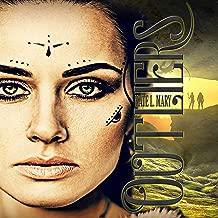 Outliers: A Post-Apocalyptic Dystopian Novel: The Outliers Saga, Book 1