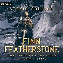 Finn Featherstone: A Bizarre Blades Prequel: The Bizarre Blades, Book 0