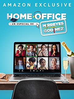 Home Office: Un especial de Mirreyes contra Godínez