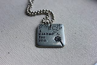 Hand Samped Metal, I Wished For You Necklace, Dandelion Puff, Mother's Day, Inspirational and Motivational Jewelry