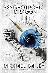Psychotropic Dragon Kindle Edition