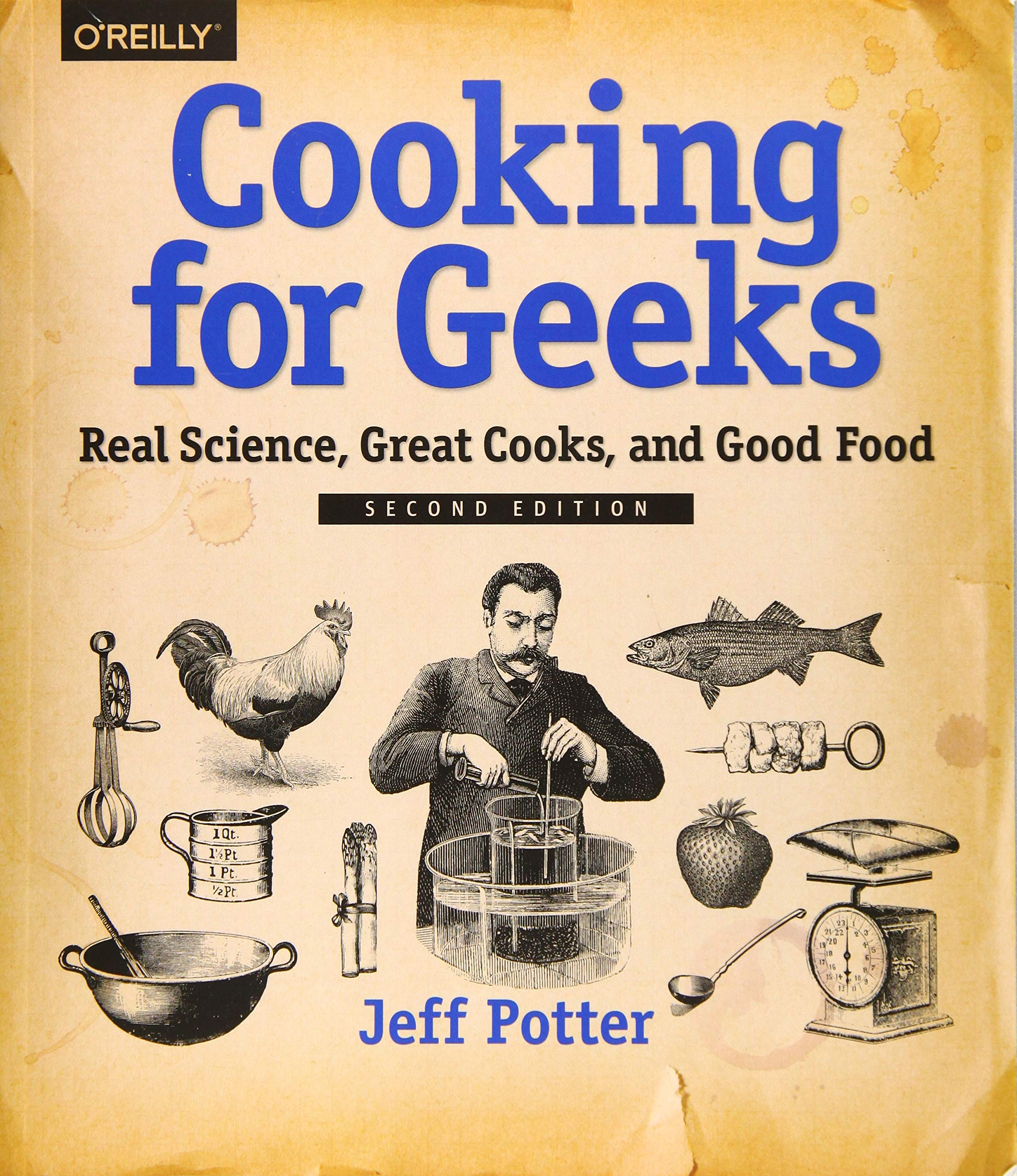 Download Cooking For Geeks: Real Science, Great Cooks, And Good Food 
