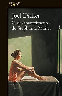 O desaparecimento de Stephanie Mailer (Portuguese Edition)